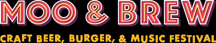 Moo & Brew Craft Beer, Burger & Music Festival